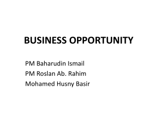 BUSINESS OPPORTUNITY