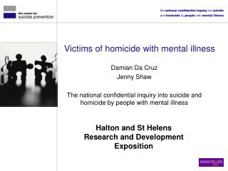 Victims of homicide with mental illness