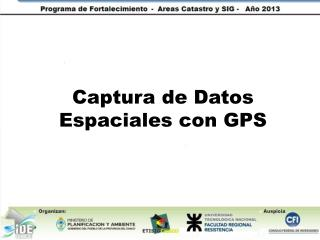 Captura de Datos Espaciales con GPS
