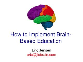 How to Implement Brain-Based Education
