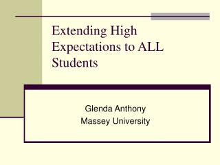 Extending High Expectations to ALL Students