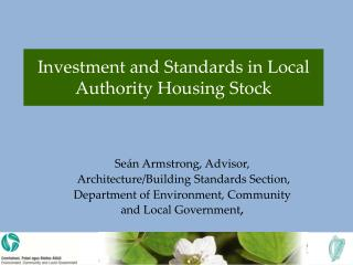 Investment and Standards in Local Authority Housing Stock