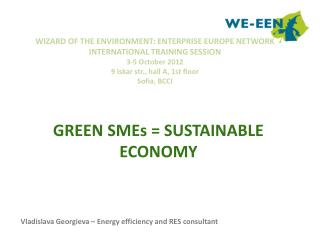 GREEN SMEs = SUSTAINABLE ECONOMY