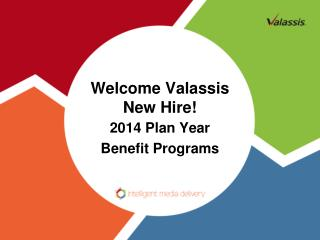 Welcome Valassis  New Hire!