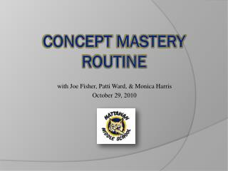 Concept  Mastery Routine