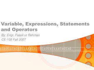 Variable, Expressions, Statements and Operators