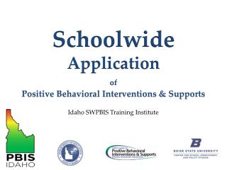 Schoolwide  Application of Positive Behavioral Interventions & Supports