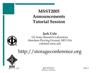 MSST2005 Announcements Tutorial Session