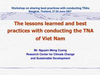 Workshop on sharing best practices with conducting TNAs Bangkok, Thailand, 27-29 June 2007