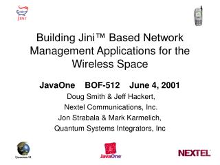 Building Jini™ Based Network Management Applications for the Wireless Space