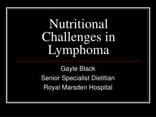 Nutritional Challenges in Lymphoma