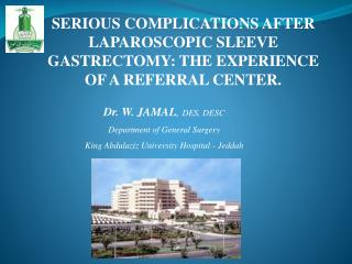SERIOUS COMPLICATIONS AFTER LAPAROSCOPIC SLEEVE GASTRECTOMY: THE EXPERIENCE OF A REFERRAL CENTER.