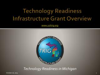 Technology Readiness Infrastructure Grant Overview