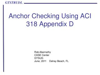 Anchor Checking Using ACI 318 Appendix D