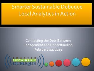 Smarter Sustainable Dubuque Local Analytics in Action