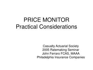 PRICE MONITOR  Practical Considerations