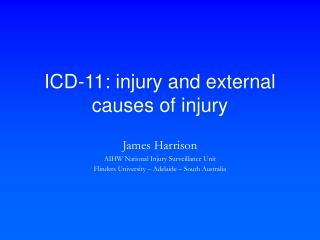 ICD-11: injury and external causes of injury