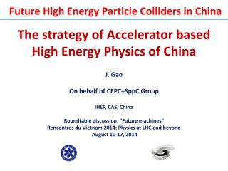 The strategy of Accelerator based High Energy Physics of China