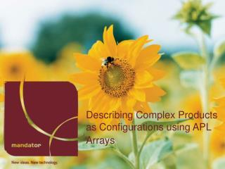 Describing Complex Products as Configurations using APL Arrays
