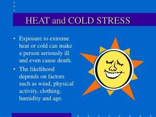 HEAT and COLD STRESS