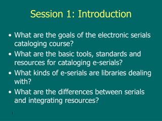 Session 1: Introduction