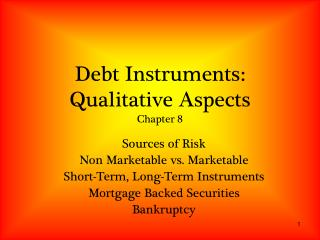 Debt Instruments: Qualitative Aspects Chapter 8