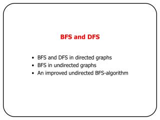BFS and DFS