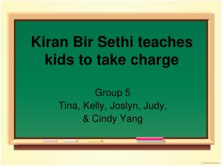 Kiran Bir Sethi teaches kids to take charge