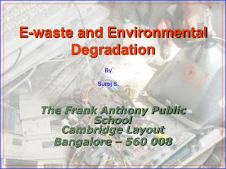 E-waste and Environmental Degradation