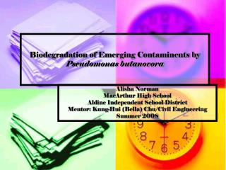 Biodegradation of Emerging Contaminents by  Pseudomonas butanovora