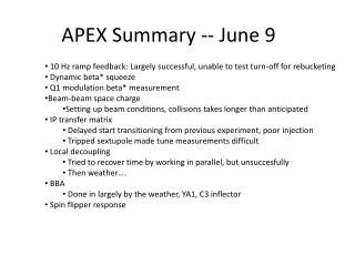 APEX Summary -- June 9