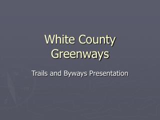 White County Greenways