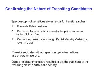 Confirming the Nature of Transiting Candidates
