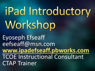 iPad Introductory Workshop