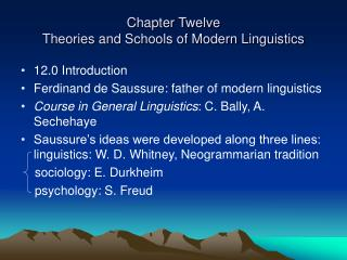 Chapter Twelve  Theories and Schools of Modern Linguistics