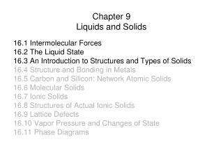 Chapter 9 Liquids and Solids
