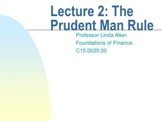 Lecture 2: The Prudent Man Rule