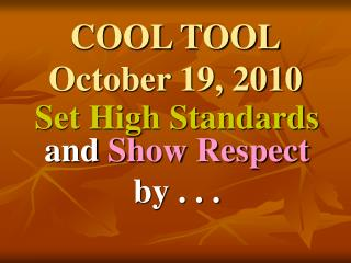 COOL TOOL October 19, 2010