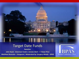 Target Date Funds