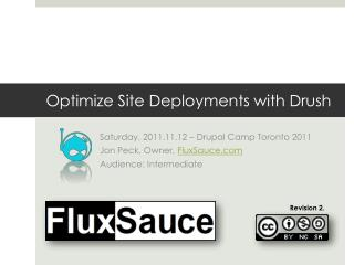 Optimize  Site Deployments with  Drush