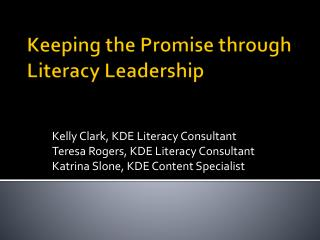 Keeping the Promise through Literacy Leadership