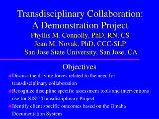 Discuss the driving forces related to the need for     transdisciplinary collaboration