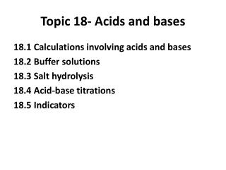 Topic  18- Acids  and  bases