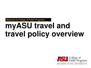 myASU travel and travel policy overview