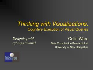 Thinking with Visualizations: Cognitive Execution of Visual Queries