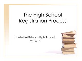 The High School Registration Process