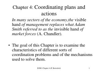 Chapter 4:  Coordinating plans and actions