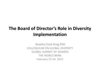 The  Board of Director's Role in Diversity  Implementation