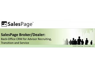 SalesPage Broker/Dealer: Back-Office CRM for Advisor Recruiting, Transition and Service