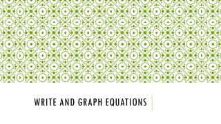 Write and Graph Equations